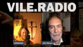 Vile.Radio - John Waters Interview + SCUM Resurgence Mix