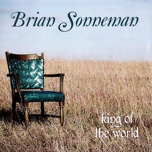 """Brian Sonneman """"King of the World"""" Full Album (Physical CD)"""