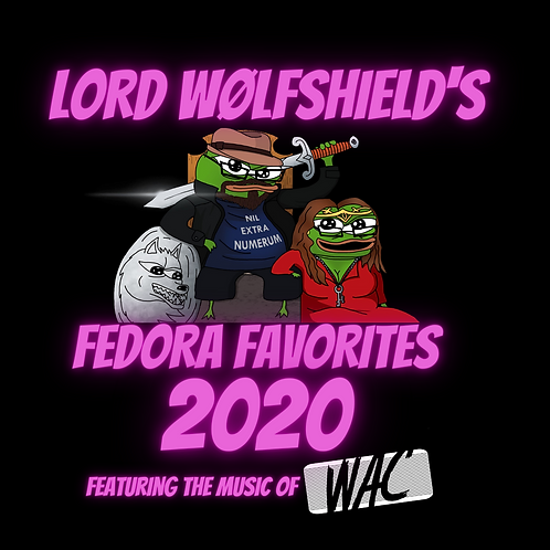 Lord Wolfshield's Fedora Favorites 2020 (Physical CD)