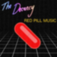 Red Pill Music The Decency Album Cover.p