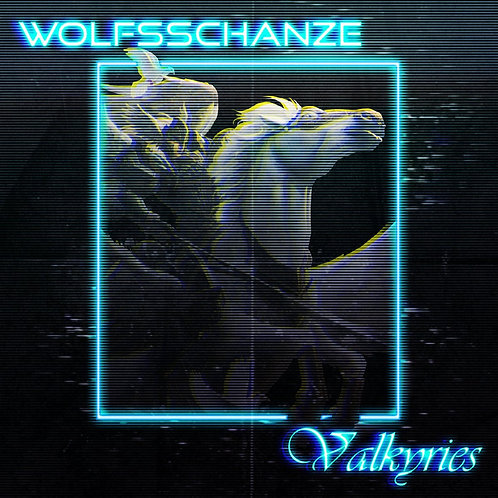 Wolfsschanze - Valkyries EP