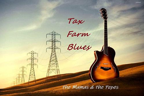 the Mamas & the Pepes - TAX FARM BLUES