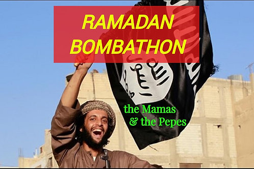 the Mamas & the Pepes - RAMADAN BOMBATHON
