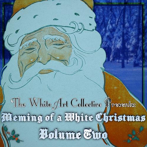 Meming of a White Christmas Volume II (8 Song EP)
