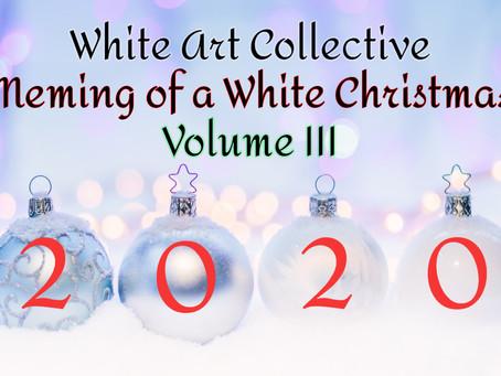 Meming of a White Christmas Volume III
