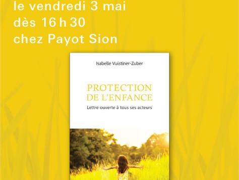 Je dédicace chez Payot Sion ce 3 mai à 16h30