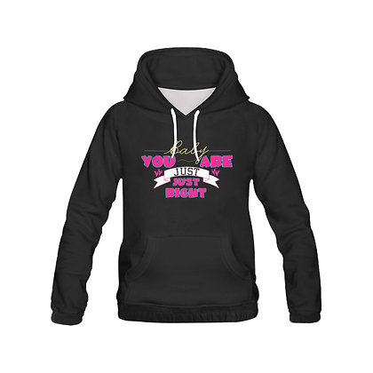 Just Right - Hoodie