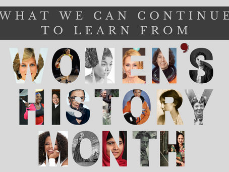 What we can continue to learn from women's history month