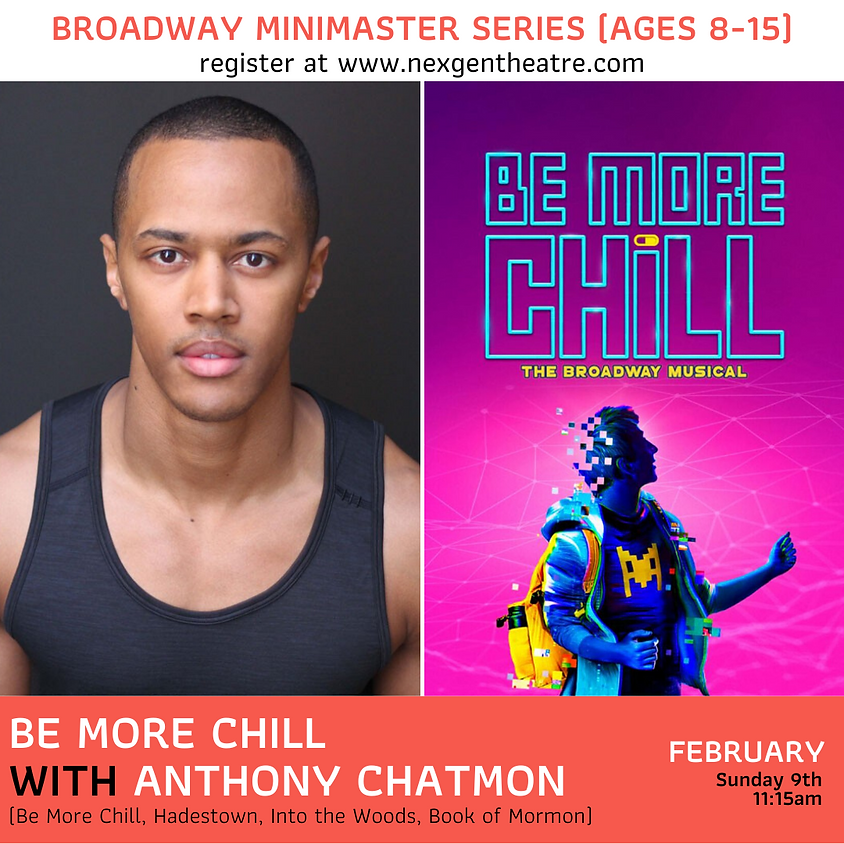 Be More Chill w/ Anthony Chatmon   Broadway MiniMaster