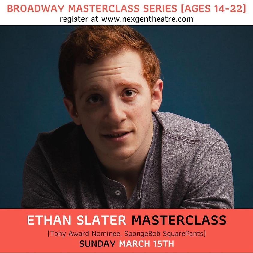 Ethan Slater   Broadway MasterClass