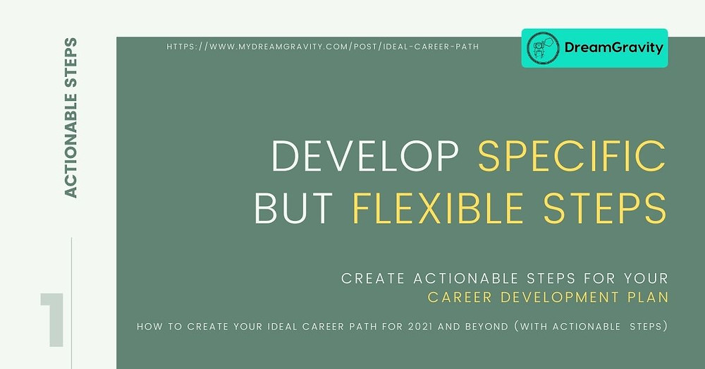 Ideal Career Path - MyDreamGravity - Actionable Steps 1 - Specific but Flexible Goals