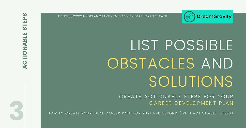 Ideal Career Path - MyDreamGravity - Actionable Steps 3 - Obstacles and Solutions