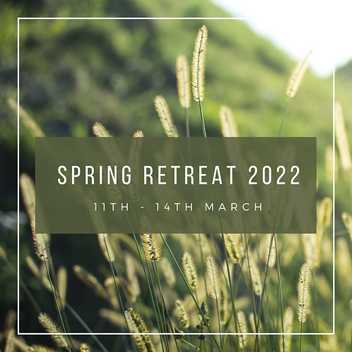 Spring Retreat 2022 (from £255)