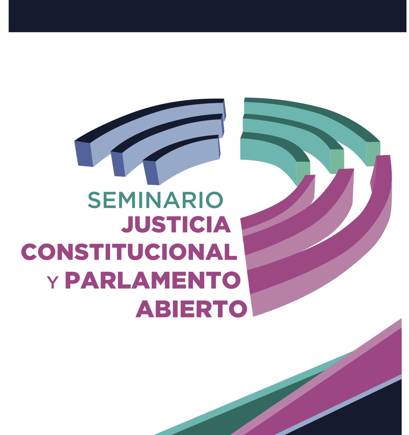 INAI :: Seminario Justicia Constitucional y Parlamento Abierto
