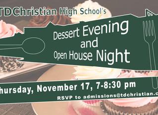 Dessert Evening Open House Nov. 17!