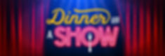 DinnerandaShow.jpg