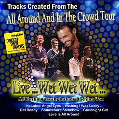 Concert Show Tracks - Wet Wet Wet Live Backing Tracks