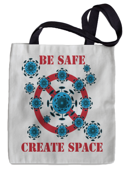 TOTE BAG - BE SAFE CREATE SPACE.png