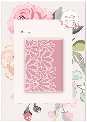Pretty Penny - Die- Daisies