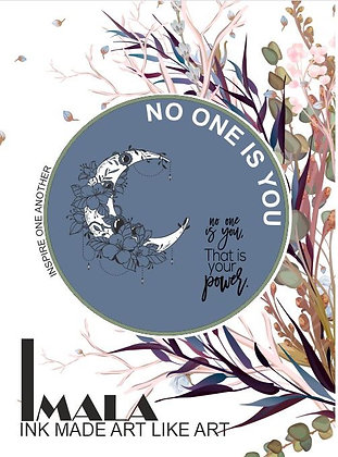 IMALA - A5 STAMP - NO ONE IS YOU