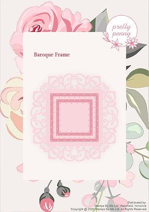 Pretty Penny - Die- Baroque Frame