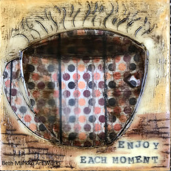 Enjoy Each Moment