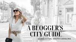 A BLOGGER'S CITY GUIDE TO CHARLESTON SOUTH CAROLINA