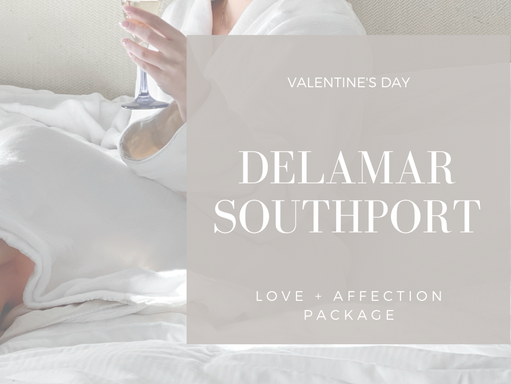 ROMANTIC STAYCATION IN FAIRFIELD COUNTY: DELAMAR SOUTHPORT'S VALENTINE'S PACKAGE