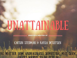 Behind Unattainable: A Short Film