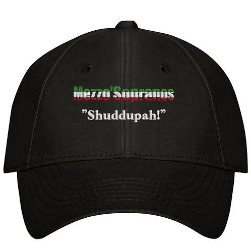 "Mezzo'Sopranos ""Shuddupah"" Hats"