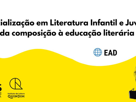 CURSO DE ESPECIALIZAÇÃO EM LITERATURA INFANTIL E JUVENIL TEM A PARCERIA DO INSTITUTO QUINDIM