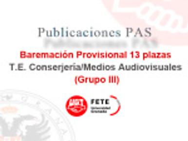 Baremación Provisional 13 plazas T.E. Conserjería/Medios Audiovisuales (Grupo III)