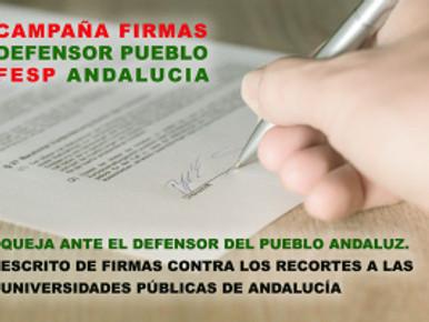 🔴QUEJA ANTE EL DEFENSOR DEL PUEBLO ANDALUZ.ESCRITODE FIRMAS CONTRA LOS RECORTES A LAS UNIVER