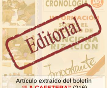 """🔴 EDITORIAL.  """"LA CAFETERA"""" (216)"""