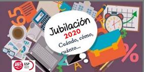 LA JUBILACIÓN EN EL AÑO 2020.  APLICACIÓN DE LAS NORMAS TRANSITORIAS INTRODUCIDAS EN LA LGSS POR LA