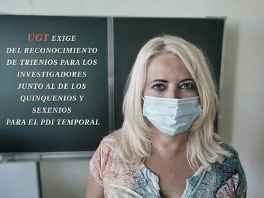 UGT EXIGE DEL RECONOCIMIENTO DE TRIENIOS PARA LOS INVESTIGADORES JUNTO AL DE LOS QUINQUENIOS Y...