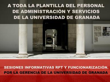 🔴 SESIONES INFORMATIVAS RPT Y FUNCIONARIZACIÓN.  POR LA GERENCIA DE LA UNIVERSIDAD DE GRANADA