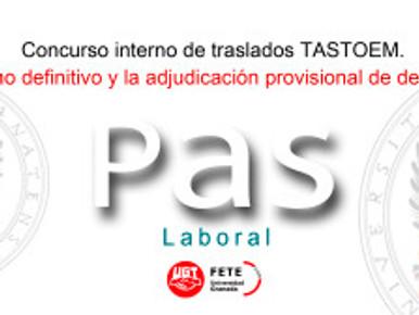 Concurso interno de traslados (TASTOEM). Baremo definitivo y la adjudicación provisional de destinos