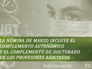 🔴 UGT   UGR INFORMA:  LA NÓMINA DE MARZO INCLUYE EL COMPLEMENTO AUTONÓMICO Y EL COMPLEMENTO DE DOCT