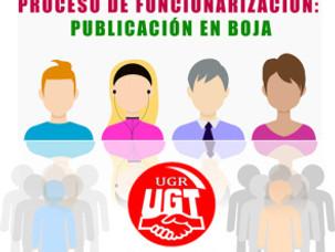 🔴 𝑼𝑮𝑻/𝑼𝑮𝑹 𝑰𝑵𝑭𝑶𝑹𝑴𝑨: PROCESO DE FUNCIONARIZACIÓN: PUBLICACIÓN EN BOJA
