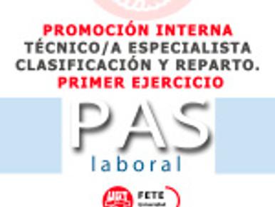 PROMOCIÓN INTERNA TÉCNICO/A ESPECIALISTA CLASIFICACIÓN Y REPARTO. PRIMER EJERCICIO