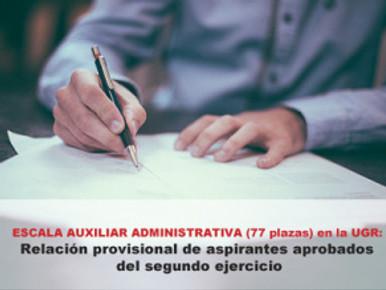 🔴 ESCALA AUXILIAR ADMINISTRATIVA (77 plazas) en la UGR: Relación provisional de aspirantes aprobado