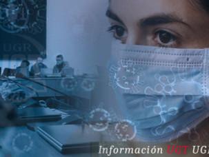 🔴UGT|UGR INFORMA: CRISIS COVID-19 UGR: UGT PIDE CONSULTA Y NEGOCIACIÓN