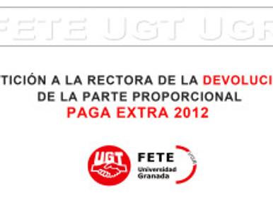 PETICIÓN A LA RECTORA DE LA DEVOLUCIÓN DE LA PARTE PROPORCIONAL PAGA EXTRA 2012