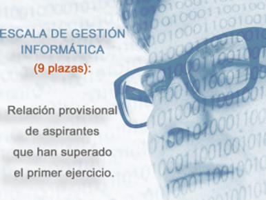 🔴 ESCALA DE GESTIÓN INFORMÁTICA (9 plazas): Relación provisional de aspirantes que han superado el