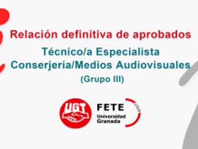 Relación definitiva de aprobados -Técnico/a Especialista Conserjería/Medios Audiovisuales (Grupo III