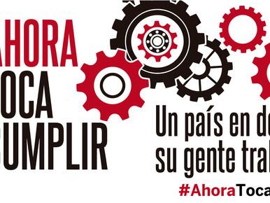 """1º de Mayo """"Ahora Toca Cumplir. Un País en Deuda con su Gente Trabajadora"""""""