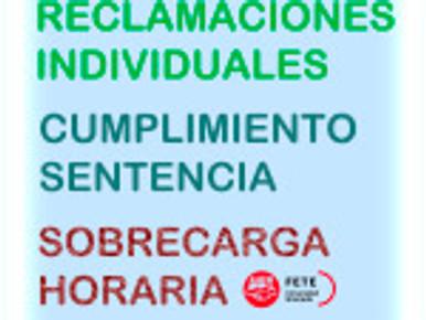 RECLAMACIONES INDIVIDUALES CUMPLIMIENTO SENTENCIA SOBRECARGA HORARIA