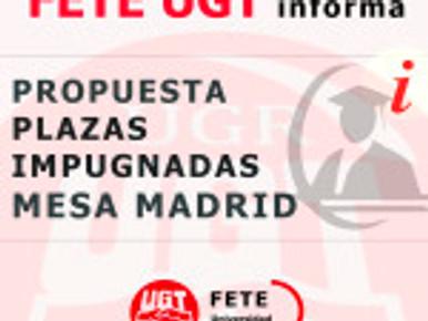 PROPUESTA PLAZAS IMPUGNADAS MESA MADRID. FETE-UGT PROPONE UN ACUERDO PARA TITULARIDADES Y CÁTEDRAS