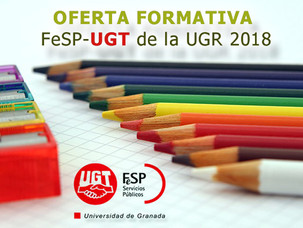 OFERTA FORMATIVA FeSP-UGTde la UGR 2018